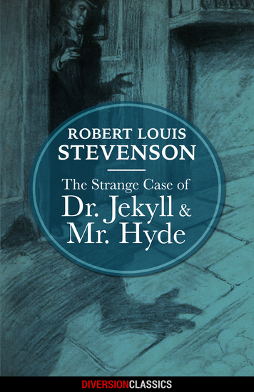 The Strange Case of Dr Jekyll and Mr Hyde (Diversion Classics) - cover
