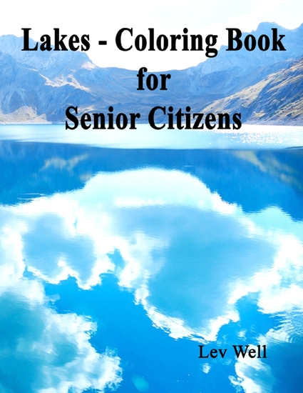 Lakes - Coloring Book for Senior Citizens - cover
