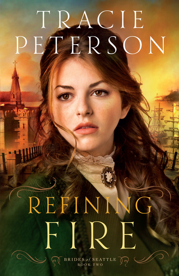 Refining Fire (Brides of Seattle Book #2) - cover