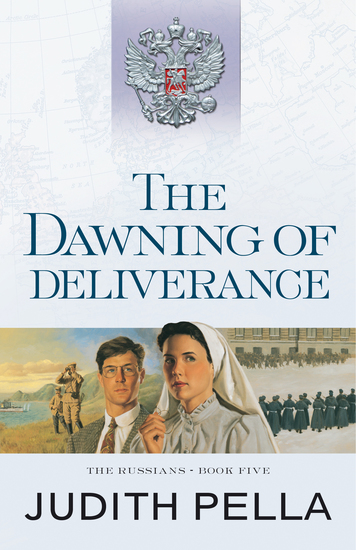 The Dawning of Deliverance (The Russians Book #5) - cover