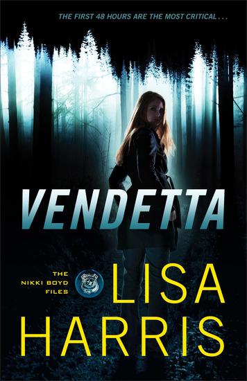 Vendetta (The Nikki Boyd Files Book #1) - cover