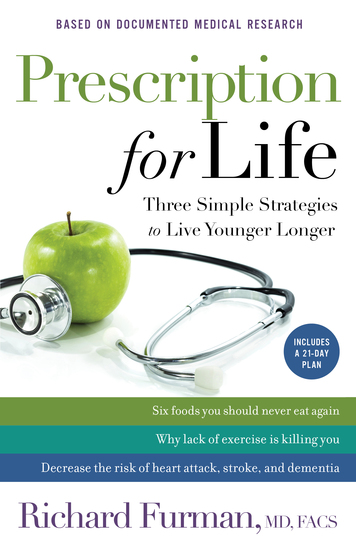 Prescription for Life - Three Simple Strategies to Live Younger Longer - cover