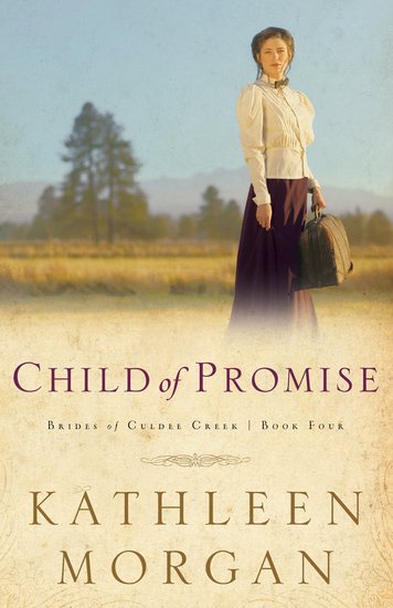 Child of Promise (Brides of Culdee Creek Book #4) - cover