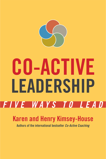 Co-Active Leadership - Five Ways to Lead - cover