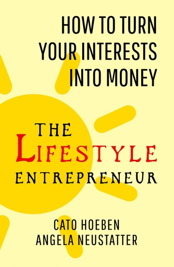 Lifestyle Entrepreneur - How A Small Start Can Make A Big Change - cover