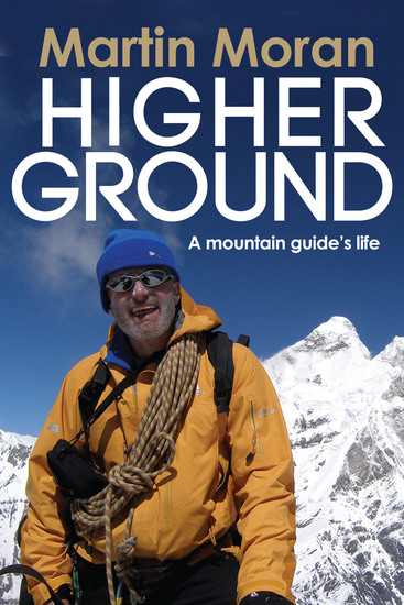 Higher Ground - A Mountain Guide's Life - cover