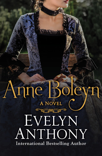 Anne Boleyn - A Novel - cover