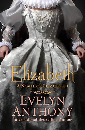 Elizabeth - A Novel of Elizabeth I - cover