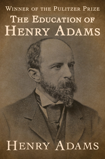 The Education of Henry Adams - cover