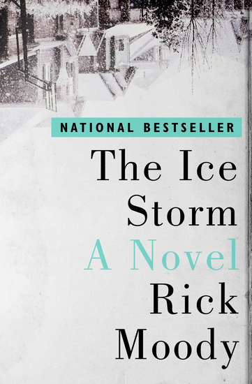 The Ice Storm - A Novel - cover
