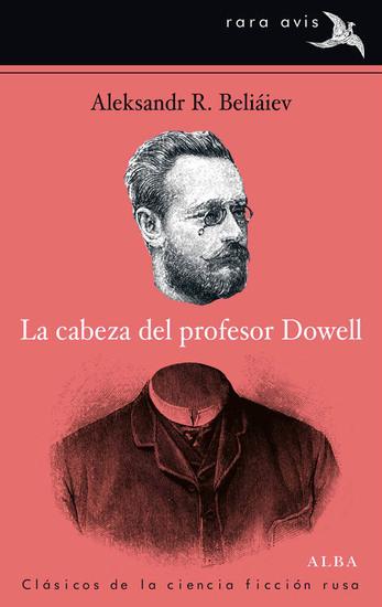 La cabeza del profesor Dowell - cover