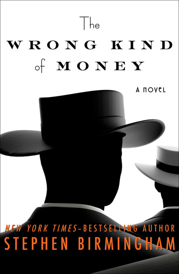 The Wrong Kind of Money - A Novel - cover