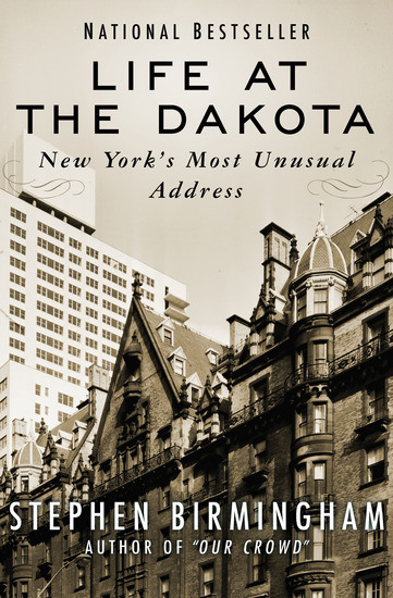 Life at the Dakota - New York's Most Unusual Address - cover