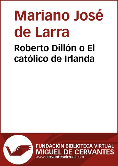 Roberto Dillón o El católico de Irlanda - cover