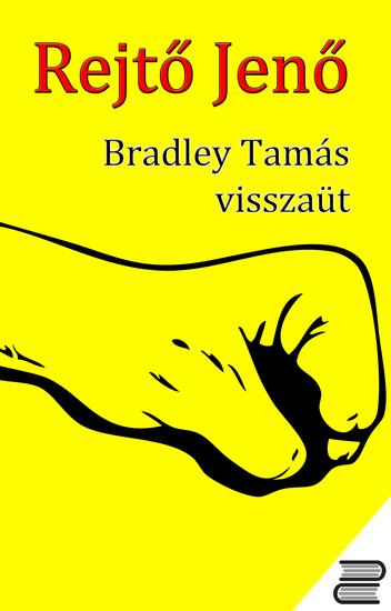 Bradley Tamás visszaüt - cover