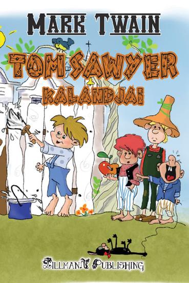 Tom Sawyer Kalandjai - cover