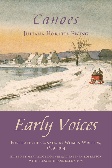 Canoes - Early Voices — Portraits of Canada by Women Writers 1639–1914 - cover
