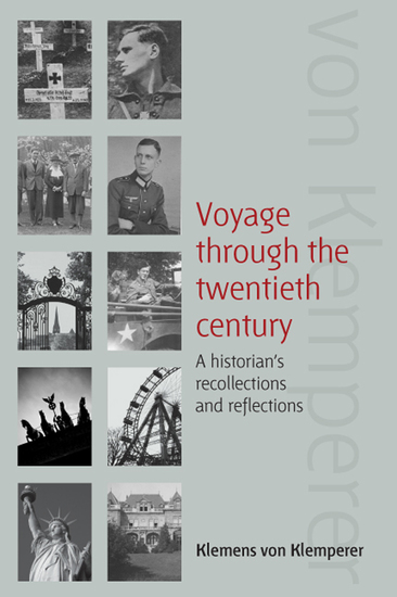 Voyage Through the Twentieth Century - A Historian's Recollections and Reflections - cover