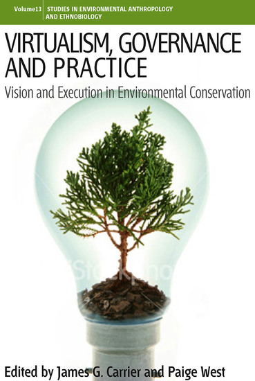 Virtualism Governance and Practice - Vision and Execution in Environmental Conservation - cover