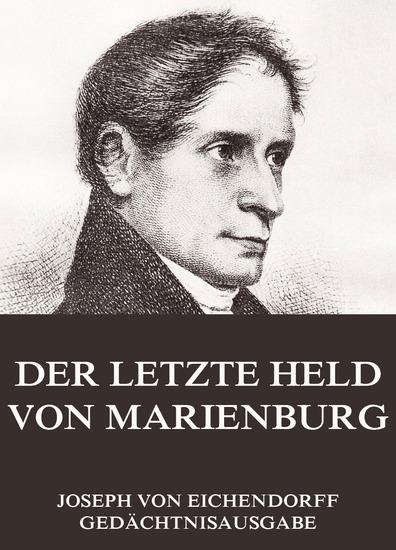 Der letzte Held von Marienburg - Erweiterte Ausgabe - cover