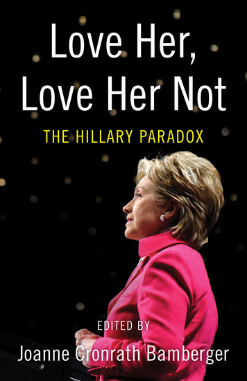 Love Her Love Her Not - The Hillary Paradox - cover