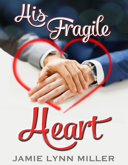 His Fragile Heart - cover