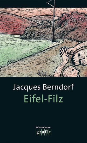 Eifel-Filz - Der 3 Siggi-Baumeister-Krimi - cover