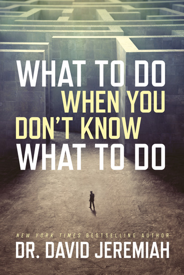 What to Do When You Don't Know What to Do - cover