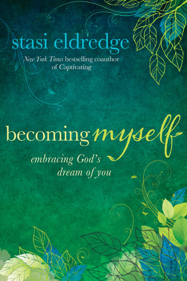 Becoming Myself - Embracing God's Dream of You - cover