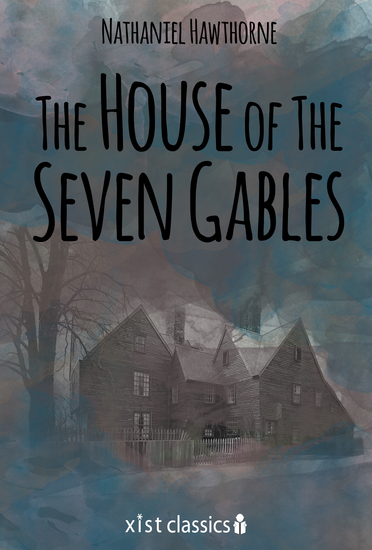 an analysis of the symbols in the house of seven gables novel by nathaniel hawthorne