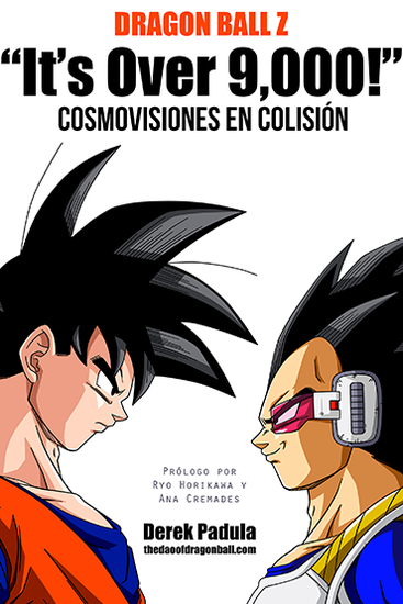 "Dragon Ball Z ""It's Over 9000!"" Cosmovisiones en colisión - cover"