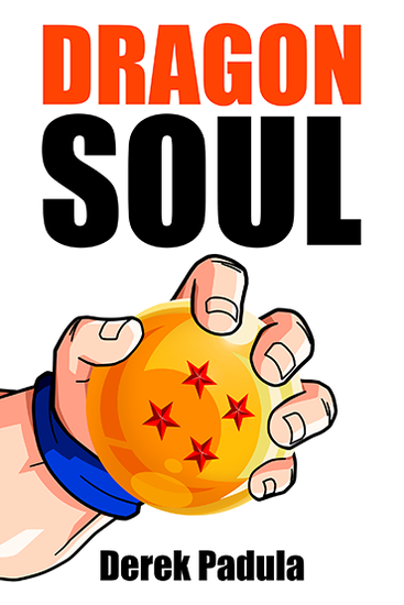 Dragon Soul - 30 Years of Dragon Ball Fandom - cover