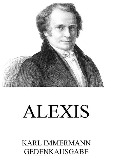 Alexis - Erweiterte Ausgabe - cover