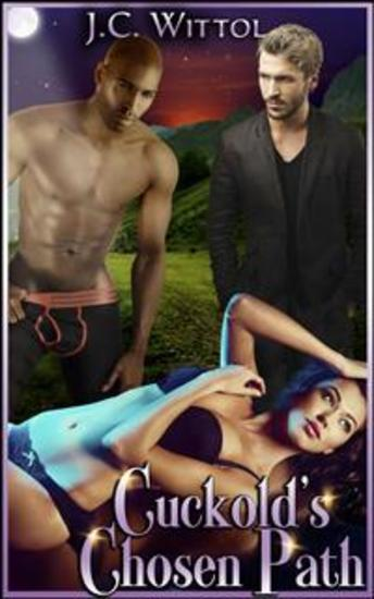 Cuckold's Chosen Path - Book 2 of 'The One Less Traveled' - cover