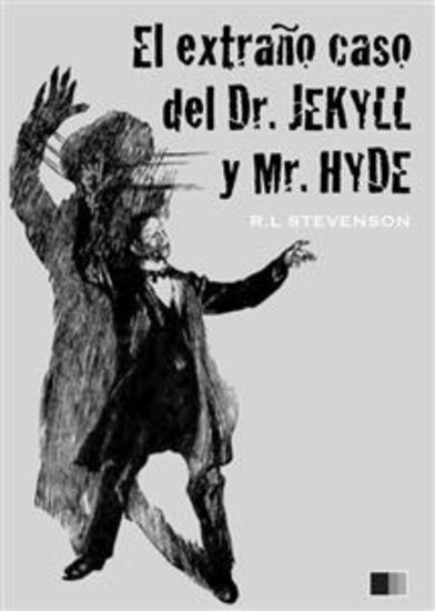 El extraño casodel Dr Jekyll y Mr Hyde (ilustrado) - cover