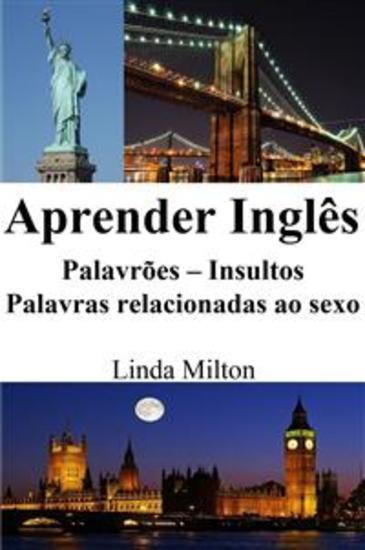 Aprender Inglês: Palavrões ‒ Insultos ‒ Palavras relacionadas ao sexo (Frases em Inglês) - cover
