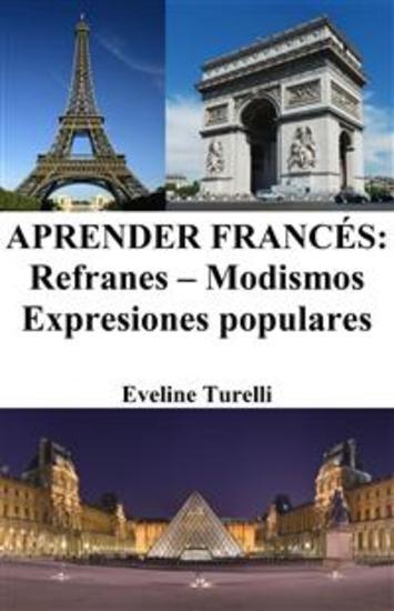 Aprender Francés: Refranes ‒ Modismos ‒ Expresiones populares - cover