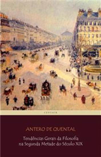 Tendências Gerais da Filosofia na Segunda Metade do Século XIX - cover
