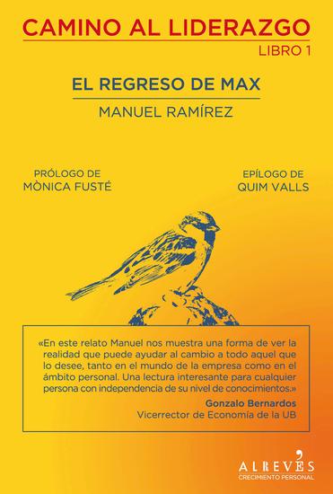 El regreso de Max - Camino al liderazgo: libro primero - cover