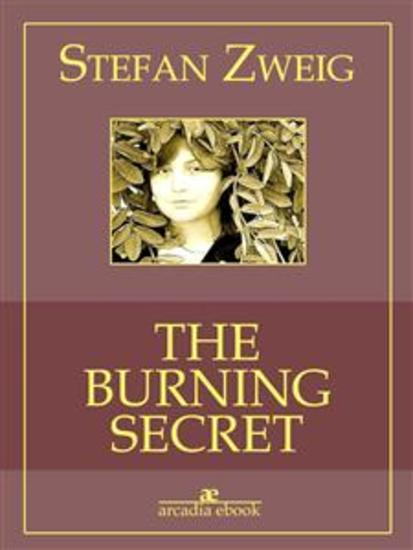 The Burning Secret (Arcadia Classici) - cover