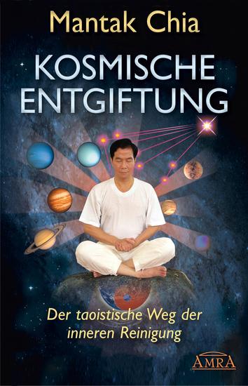 Kosmische Entgiftung - Der taoistische Weg der inneren Reinigung - cover