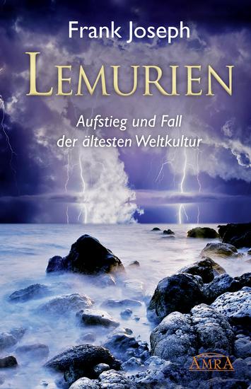 Lemurien - Aufstieg und Fall der ältesten Weltkultur - cover