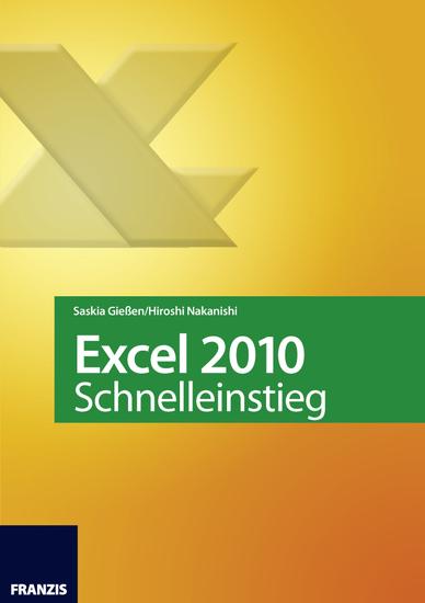 Excel 2010 Schnelleinstieg - Eingeben · Berechnen · Auswerten - cover