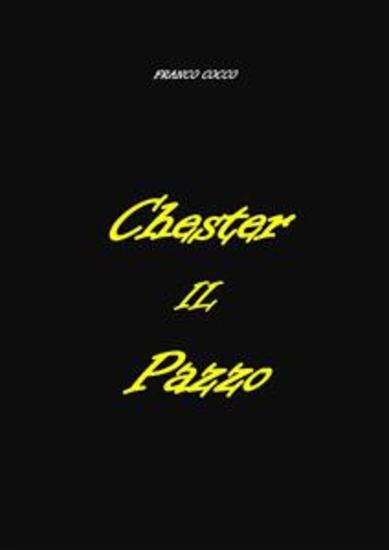 Chester il Pazzo - cover