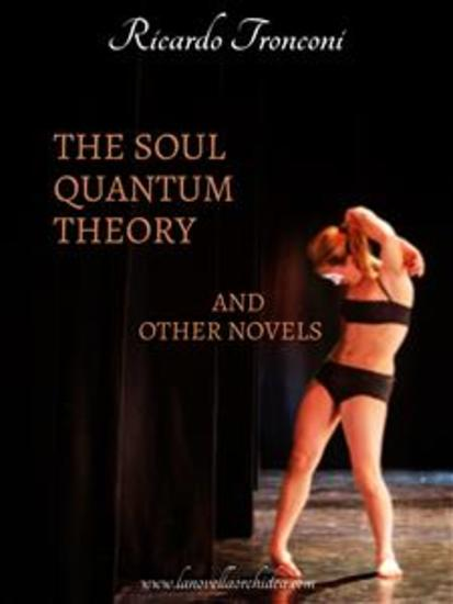 The soul quantum theory and other novels - cover