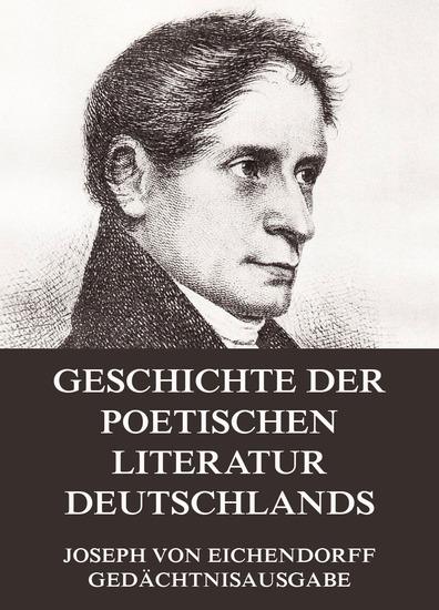 Geschichte der poetischen Literatur Deutschlands - Erweiterte Ausgabe - cover