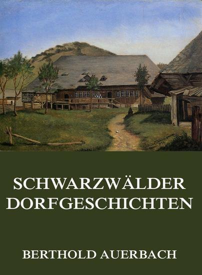 Schwarzwälder Dorfgeschichten - Erweiterte Ausgabe - cover