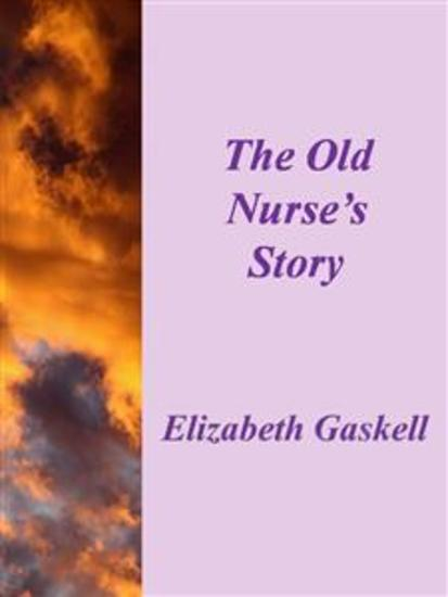 The Old Nurse's Story - cover