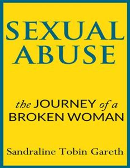 Sexual Abuse: The Journey of a Broken Woman - cover