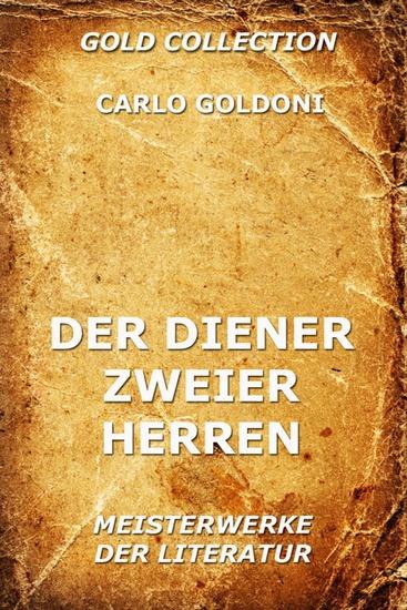 Der Diener zweier Herren - Erweiterte Ausgabe - cover